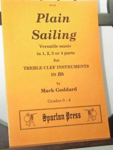 Goddard M - Plain Sailing for 1, 2, 3 or 4 Treble Clef Instruments in B Flat